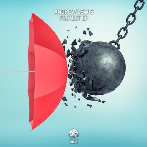 ANDREW LEWIS – PROTECT EP [BONZAI PROGRESSIVE]