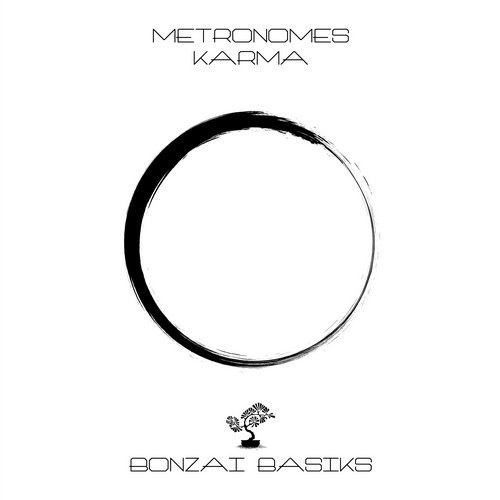 METRONOMES – KARMA [BONZAI BASIKS]