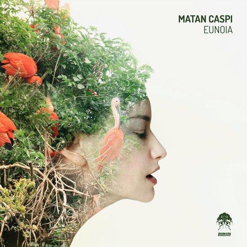 MATAN CASPI – EUNOIA [BONZAI PROGRESSIVE]