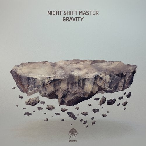 NIGHT SHIFT MASTER – GRAVITY [BONZAI PROGRESSIVE]