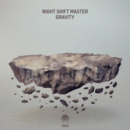 NIGHT SHIFT MASTER – GRAVITY [BONZAI PROGRESSIVE]