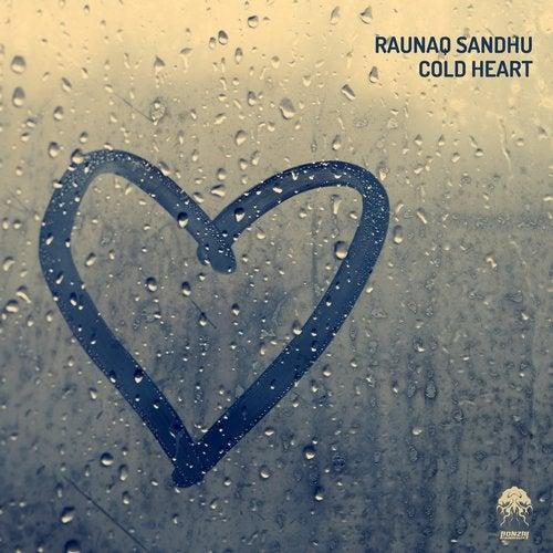 RAUNAQ SANDHU – COLD HEART [BONZAI PROGRESSIVE]