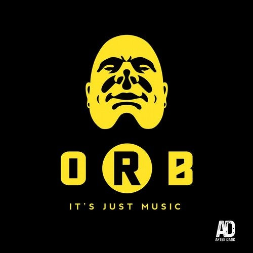 O.R.B. – IT'S JUST MUSIC [AFTER DARK RECORDS]