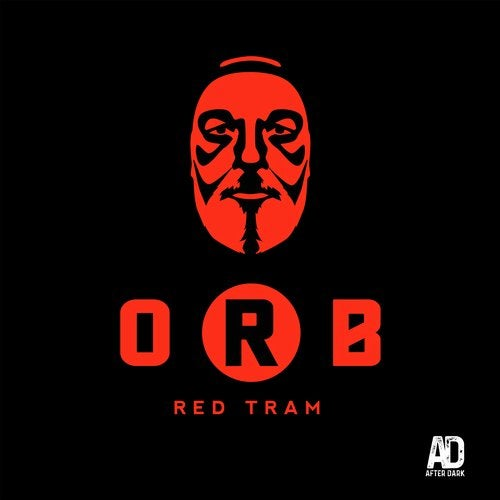 O.R.B. – RED TRAM [AFTER DARK RECORDS]