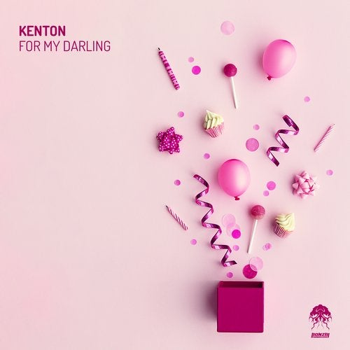 KENTON – FOR MY DARLING [BONZAI PROGRESSIVE]