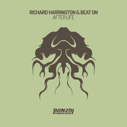 RICHARD HARRINGTON  & BEAT ON – AFTER LIFE [BONZAI PROGRESSIVE]