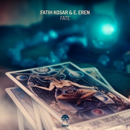 FATIH KOSAR & E. EREN – FATE [BONZAI PROGRESSIVE]
