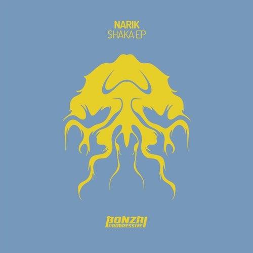 NARIK – SHAKA EP [BONZAI PROGRESSIVE]