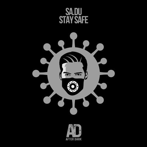 SA.DU – STAY SAFE [AFTER DARK RECORDS]