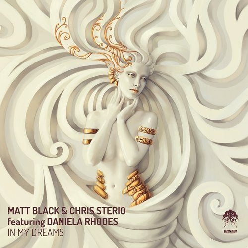 MATT BLACK & CHRIS STERIO ft. DANIELA RHODES – IN MY DREAMS [BONZAI PROGRESSIVE]