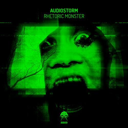 AUDIOSTORM – RHETORIC MONSTER EP [BONZAI PROGRESSIVE]