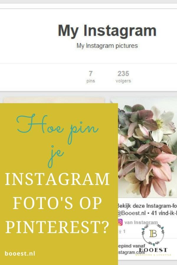 Hoe pin je Instagram foto's op Pinterest - www.www.booest.nl/hoe-pin-je-instagram-foto-op-pinterest