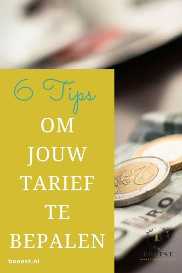 6 tips om jouw tarief te bepalen www.www.booest.nl/tarief-bepalen-onze-tips