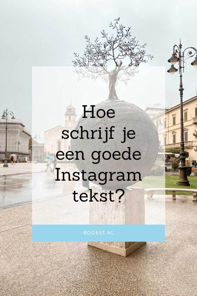 Hoe maak je een goede Instagram tekst