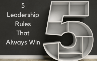 5 Leadership Rules That Always Win by Dianna Booher
