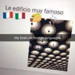 I get languages mixed up