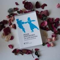 Recensione di Le notti Bianche di Fëdor Dostoevskij