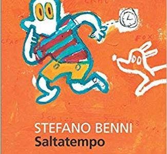 Saltatempo di Stefano Benni – Ambientalismo, lotta politica, satira e fantasy racchiusi in un romanzo.