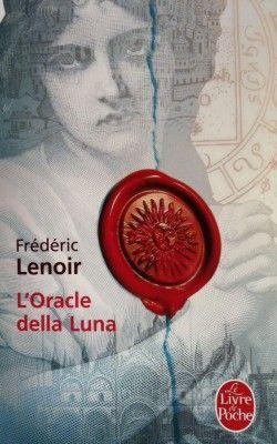 L'oracle della Luna, Frédéric Lenoir
