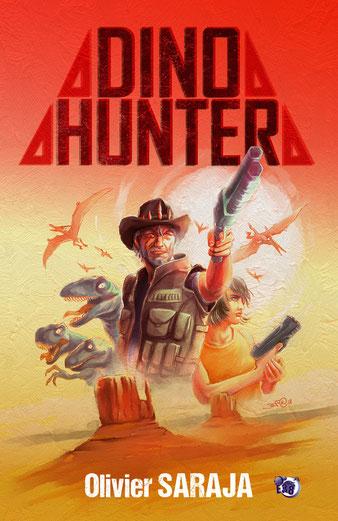Dino Hunter, de Olivier Saraja