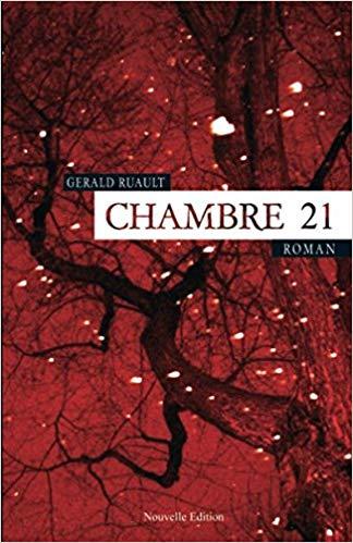 Chambre 21 -Gérald RUAULT