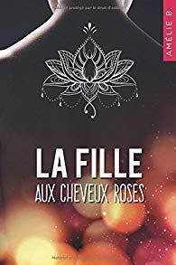 La fille aux cheveux roses , d'Amélie B.