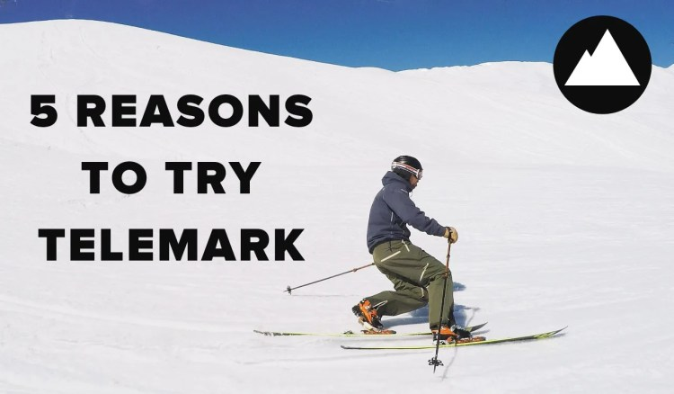 5 Reasons To Try Telemark Skiing
