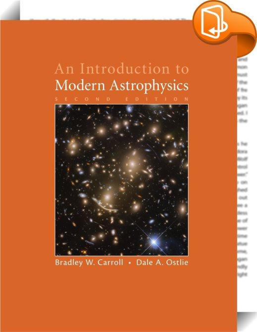 An Introduction To Modern Astrophysics Bradley W
