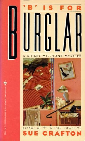 B is for Burglar (Kinsey Millhone #2) – Sue Grafton