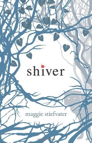 Shiver (Wolves of Mercy Falls #1) – Maggie Stiefvater