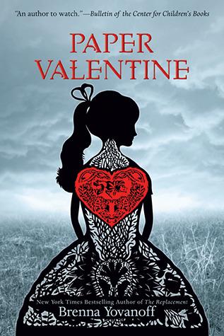 Paper Valentine – Brenna Yovanoff