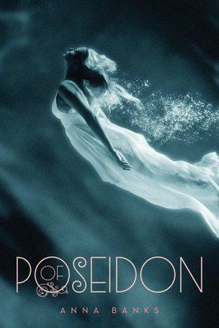 Of Poseidon (Of Poseidon #1) – Anna Banks