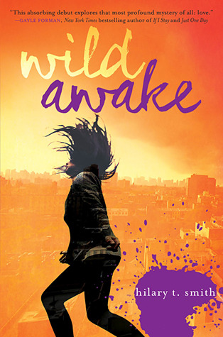 Wild Awake – Hilary T. Smith