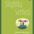 Slightly Settled Wendy Markham