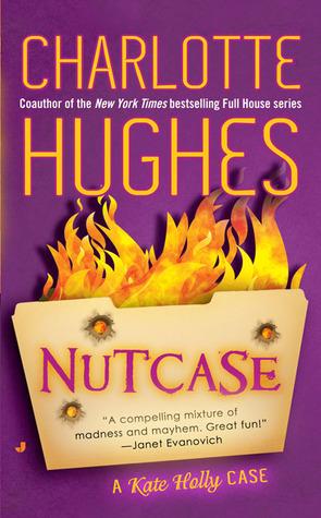 Nutcase (Crazy #2) – Charlotte Hughes