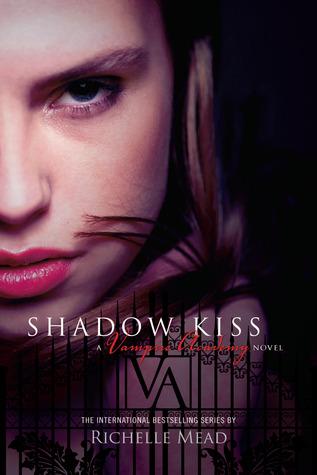 Shadow Kiss (Vampire Academy #3) – Richelle Mead