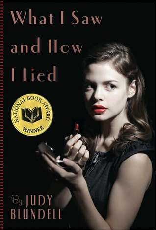What I Saw and How I Lied – Judy Blundell