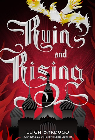 Ruin and Rising (Grisha Trilogy #3) – Leigh Bardugo