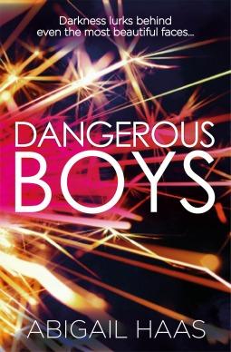 Dangerous Boys – Abigail Haas