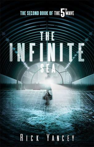 The Infinite Sea (The 5th Wave #2) – Rick Yancey