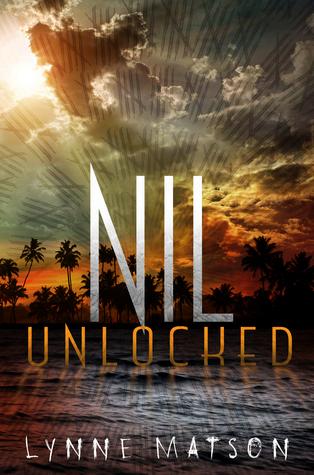 Nil Unlocked (Nil #2) – Lynne Matson