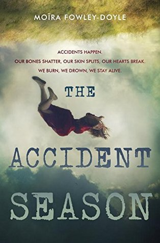The Accident Season – Moira Fowley-Doyle