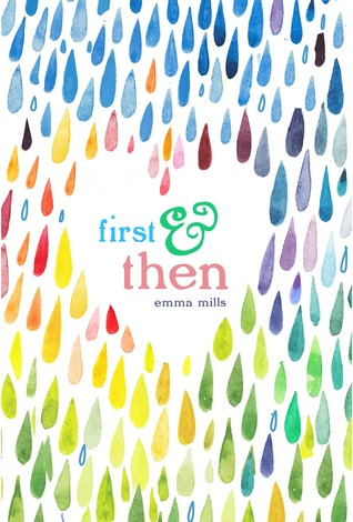 First & Then - Emma Mills