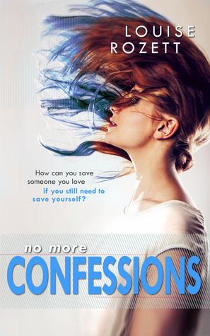 No More Confessions (Confessions #3) – Louise Rozett