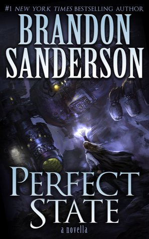 Mini-Reviews: Brandon Sanderson Novellas | Perfect State, Mistborn: Secret History, & Shadows for Silence in the Forests of Hell