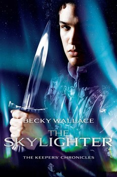 The Skylighter (The Keepers' Chronicles #2) – Becky Wallace