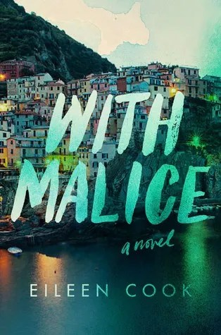 With Malice – Eileen Cook