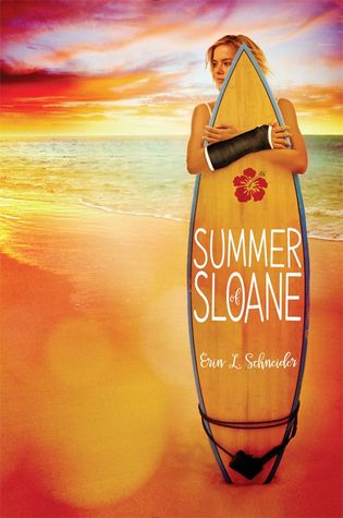 Blog Tour: Summer of Sloane by Erin L. Schneider | Book Scents