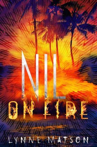 Nil on Fire (Nil #3) – Lynne Matson