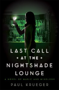 Blog Tour: Last Call at the Nightshade Lounge by Paul Krueger | Guest Post